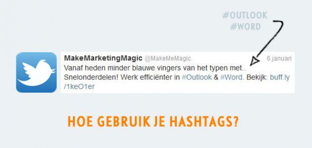 even over twitter wat zijn hashtags make marketing magic. Black Bedroom Furniture Sets. Home Design Ideas